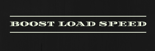 boost load speed