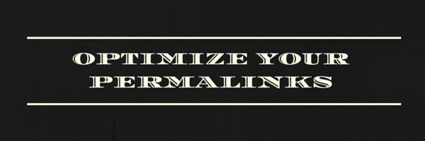 optimize your permalinks